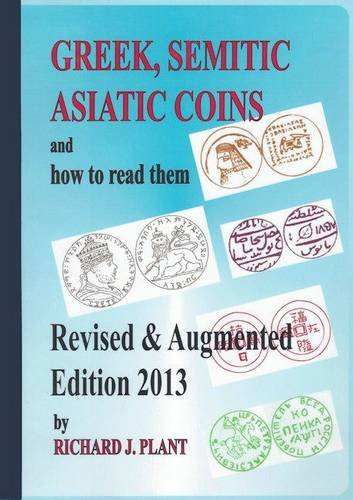 9780948964121: Greek, Semitic, Asiatic Coins and How to Read Them
