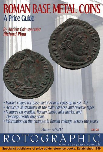 Roman Base Metal Coins: Roman Base Metal Pt. 1: A Price Guide (0948964464) by Plant, Richard