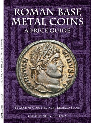 9780948964480: Roman Base Metal Coins: Roman Base Metal Pt. 1: A Price Guide