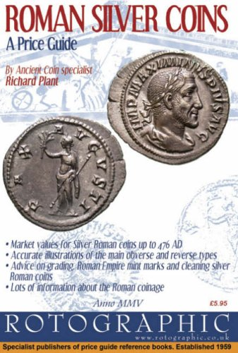 Roman Silver Coins: Roman Silver Pt. 2: Plant, Richard