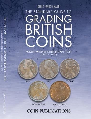 9780948964565: The Standard Guide to Grading British Coins: Modern Milled British Pre-Decimal Issues (1797 to 1970)