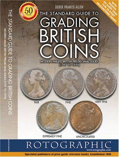 9780948964831: The Standard Guide to Grading British Coins: Modern Milled British Pre-decimal Issues (1797 to 1970)
