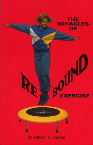 9780948971020: The miracles of rebound exercise