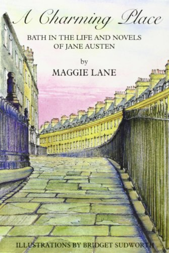 A Charming Place: Bath in the Life: Lane, Maggie