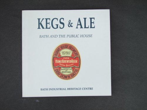 9780948975240: Kegs and Ale: Bath and the Public House