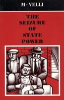 9780948984235: The seizure of state power