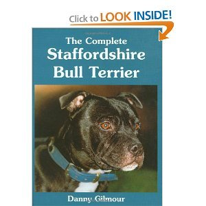 9780948988691: The Complete Staffordshire Bull Terrier