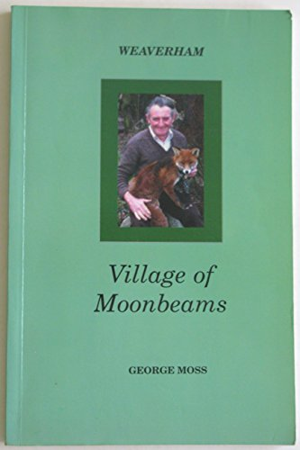 9780949001139: Village of Moonbeams: Weaverham