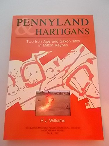 9780949003119: Pennyland and Hartigans: Two Iron Age and Saxon Sites in Milton Keynes (Brazilian Railway History Note)