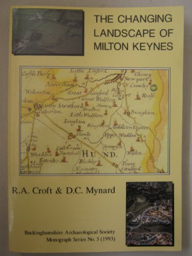 9780949003126: The Changing Landscape of Milton Keynes (Buckinghamshire Archaeological Society Monographs)