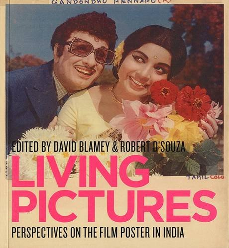 Living Pictures: Perspectives on the Film Poster: David Blamey