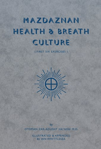 9780949004192: Mazdaznan Health & Breath Culture: First Six Exercises