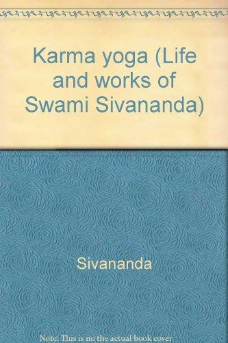 9780949027054 Karma Yoga Life And Works Of Swami Sivananda