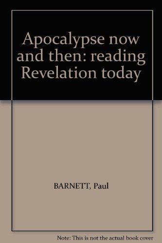 9780949108425: Apocalypse now and then: reading Revelation today