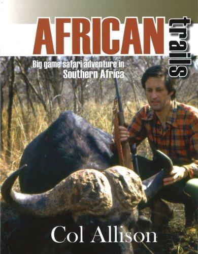 9780949114006: African Trails: Big Game Safari Adventure in South Africa