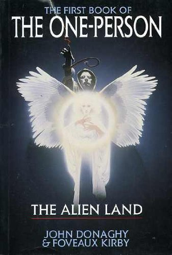 The Alien Land: The First Book of: Donaghy, John &