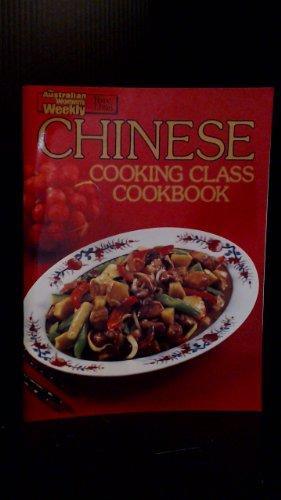 9780949128072: Chinese Cooking Class Cookbook (Australian Women's Weekly)