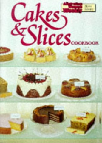Cakes and Slices Cookbook (