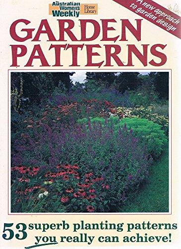 9780949128805: Garden Patterns (Australian Women's Weekly)