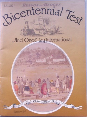 9780949134189: Bicentennial Test and One-Day International : England vs Australia, Official Book 1988.