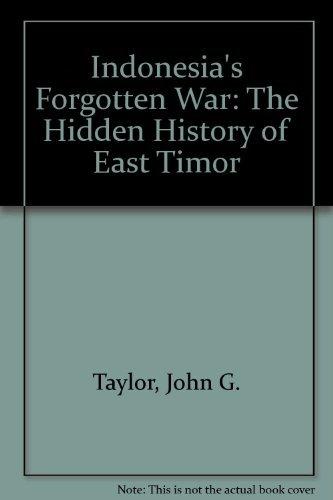 9780949138668: Indonesia's forgotten war: The hidden history of East Timor