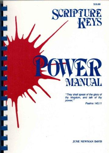 Scripture Keys Power Manual.: DAVIS (JUNE NEWMAN)