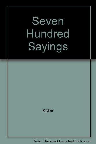 Kabir Seven Hundred Sayings: Paul Smith