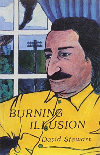 Burning Illusion: David Stewart
