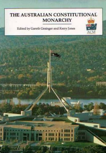 9780949203021: The Australian constitutional monarchy