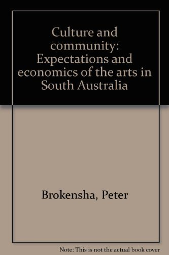 Culture and community: expectations and economics of: BROKENSHA, Peter &