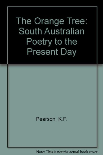 9780949268396: The Orange Tree: South Australian Poetry to the Present Day