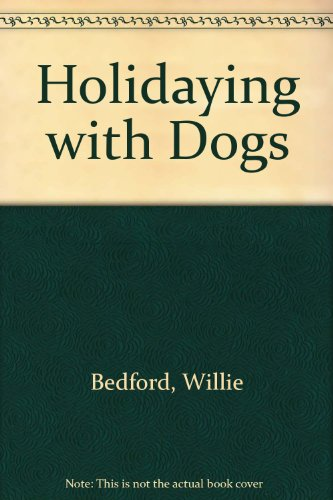 Holidaying with Dogs