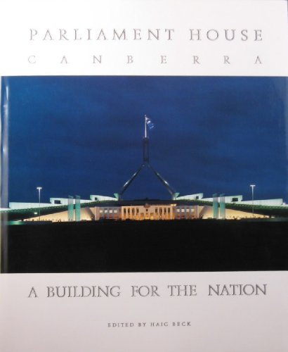 9780949284334: Parliament House, Canberra: A Building for the Nation