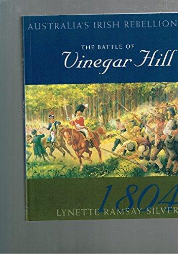 9780949284617: The Battle of Vinegar Hill - Australia's Irish Rebellion