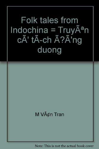 Folk tales from Indochina = Truyên cÃ: Tran, M Vân
