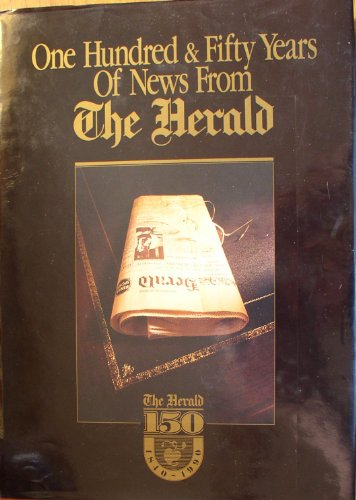 9780949318046: One hundred & fifty years of news from the Herald