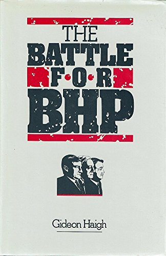 9780949338402: The Battle for BHP