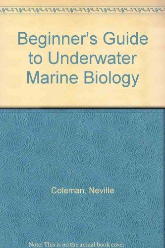 9780949373021: Beginner's Guide to Underwater Marine Biology