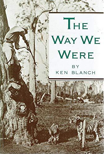 The Way We Were.: Blanch, Ken