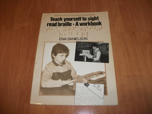 9780949390059: Teach Yourself To Sight Read Braille:A Workbook