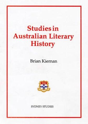 Studies in Australian Literary History: Kiernan, Brian