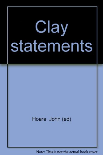 9780949414182: Clay statements