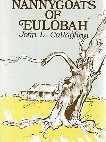 Nannygoats of Eulobah.: Callaghan, John L.