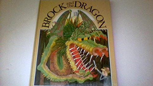 9780949447128: Brock and the Dragon