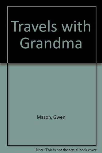 9780949447180: Travels With Grandma