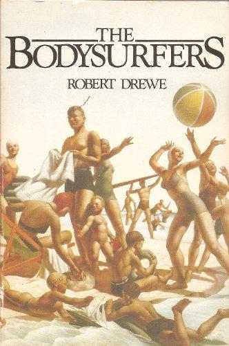 9780949493026: The bodysurfers