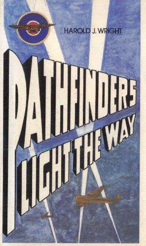 "Pathfinders : ""light the way¿ / by Harold J. Wright.: Wright, Harold J., 1919-"