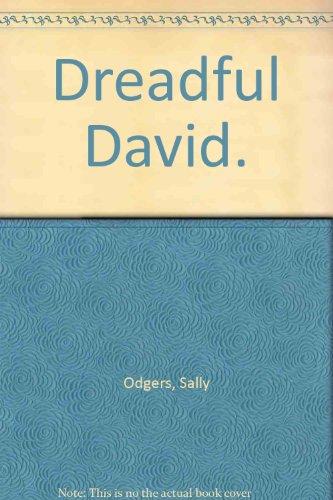 9780949641144: Dreadful David