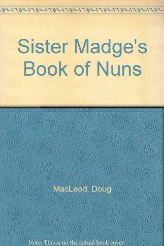 9780949641625: Sister Madge's Book of Nuns
