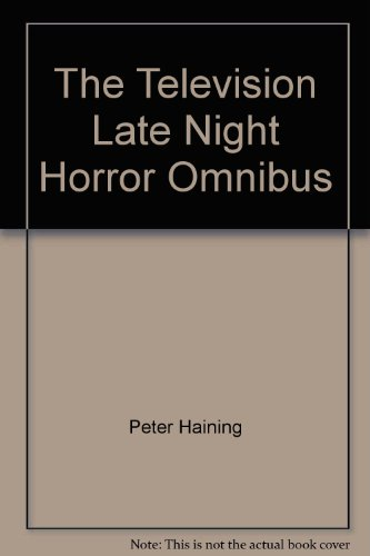 9780949646828: The Television Late Night Horror Omnibus